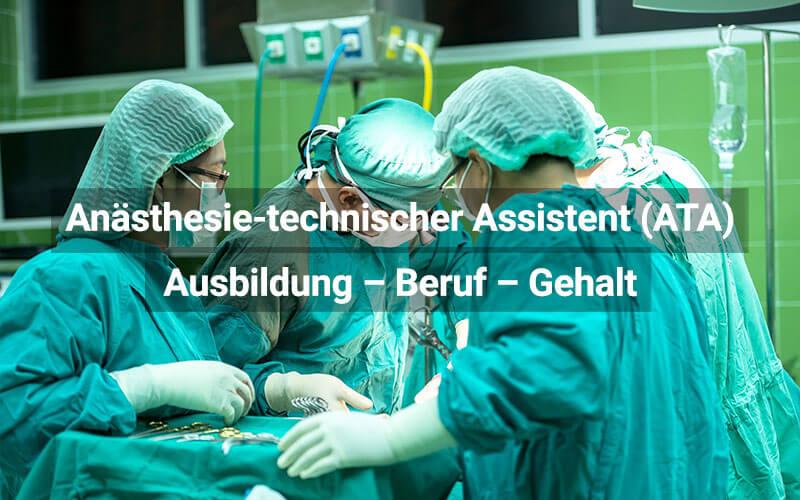Anästesietechnische Assistentin