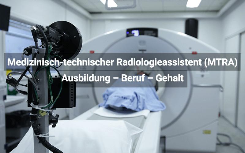 Medizinisch-technische/r Radiologieassistent/in (MTRA)