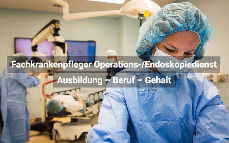 Fachkrankenpfleger Operations Endoskopiedienst