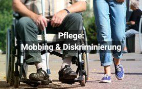 Mobbing Diskriminierung Pflege