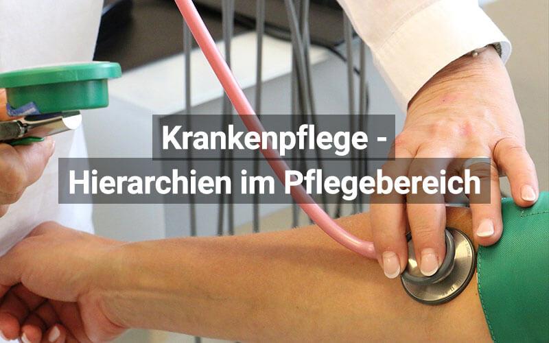 Hierarchien Krankenpflege