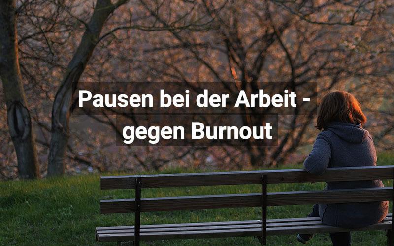 Pausen Gegen Burnout