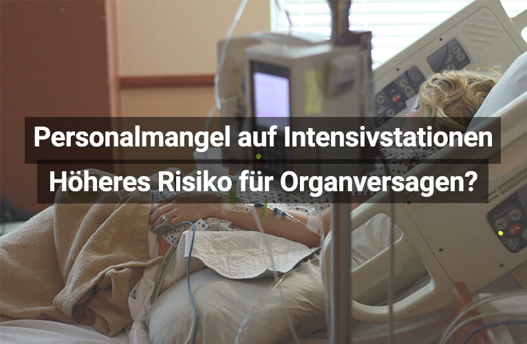 Personalmangel Intensivstationen Organversagen