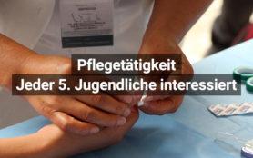 Pflegetätigkeit Jeder Fünfte Jugendliche Interessiert