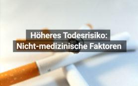 Todesrisiken Nicht Medizinische Faktoren