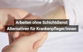 Krankenpfleger Ohne Schichtdienst